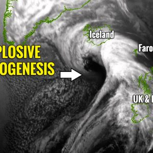 *Update* on the new intense North Atlantic cyclone – explosive development underway!